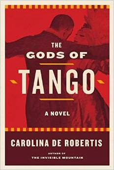 #FridayReads: The Gods of Tango by Carolina De Robertis